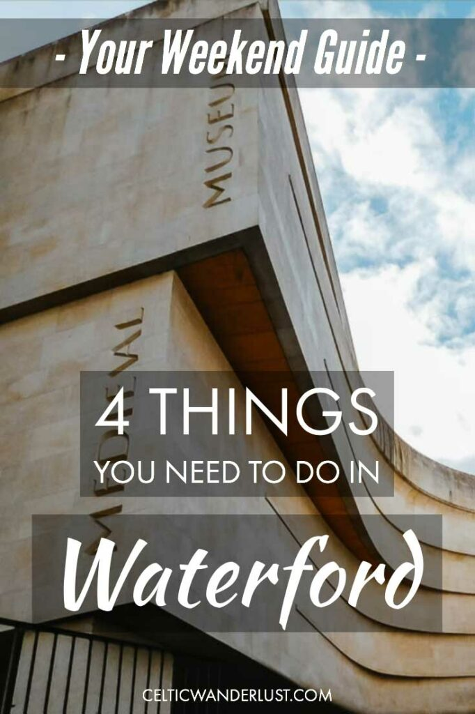 Things To Do In Waterford, Ireland