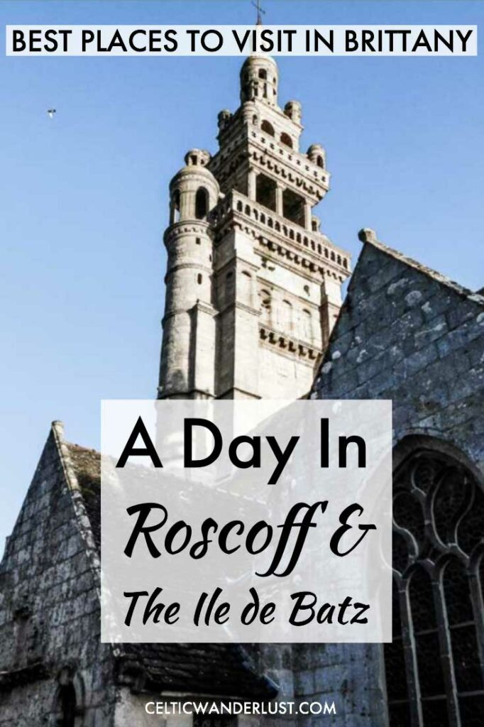 Visit Roscoff and The Ile De Batz