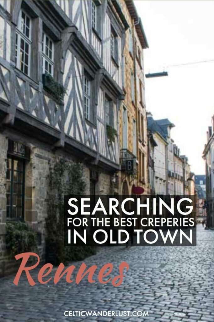 Best Creperies In Old Town Rennes