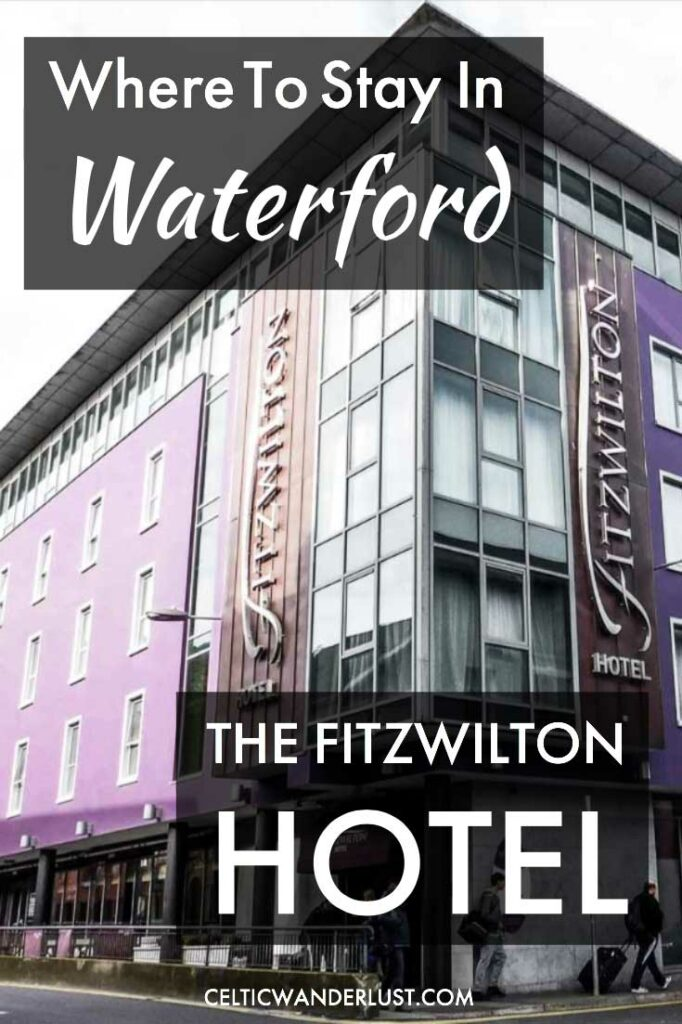 Where To Stay In Waterford, Ireland - The Fitzwilton Hotel