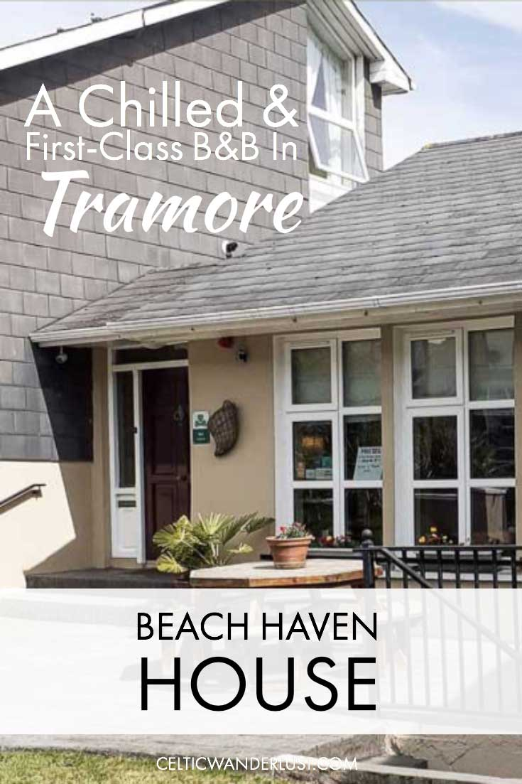 Beach Haven House | A Chilled & First Class B&B in Tramore
