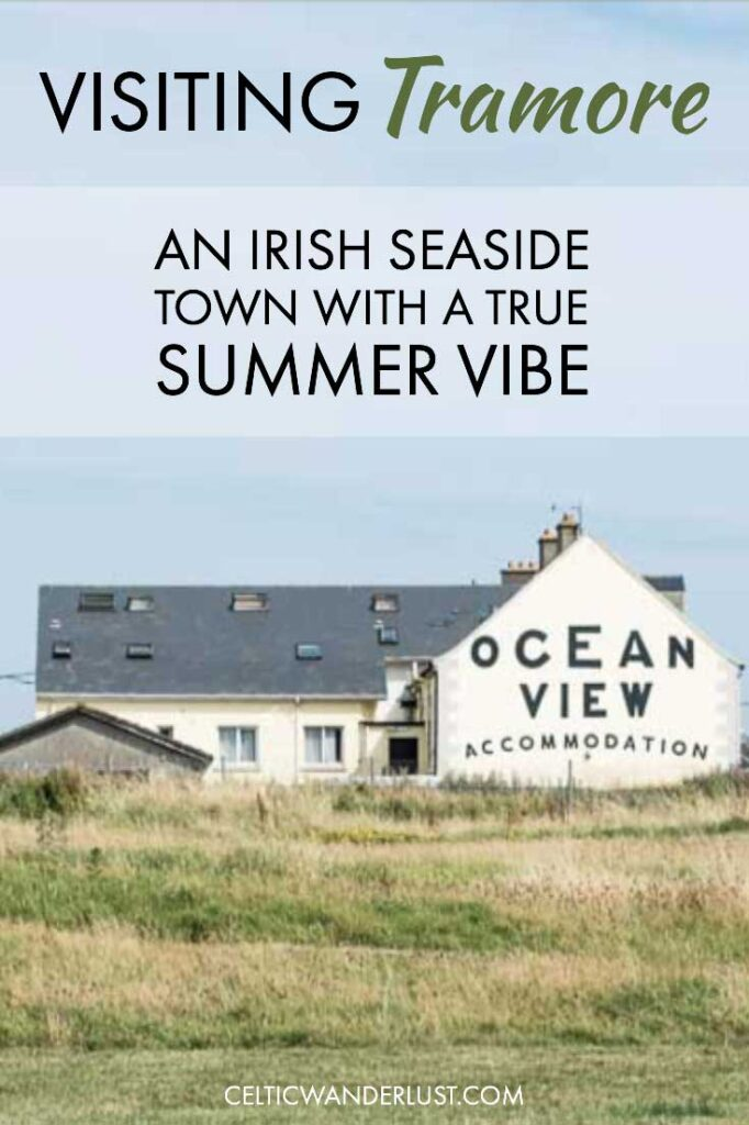 Visiting Tramore   An Irish Seaside Town with a True Summer Vibe