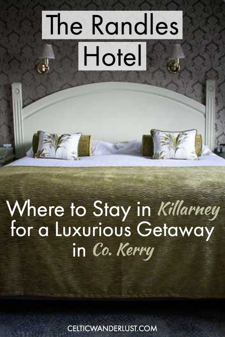 The Randles Hotel   Where to Stay in Killarney for a Luxurious Getaway in Co. Kerry