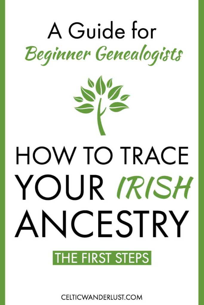 First Steps in Researching Your Irish Family Tree