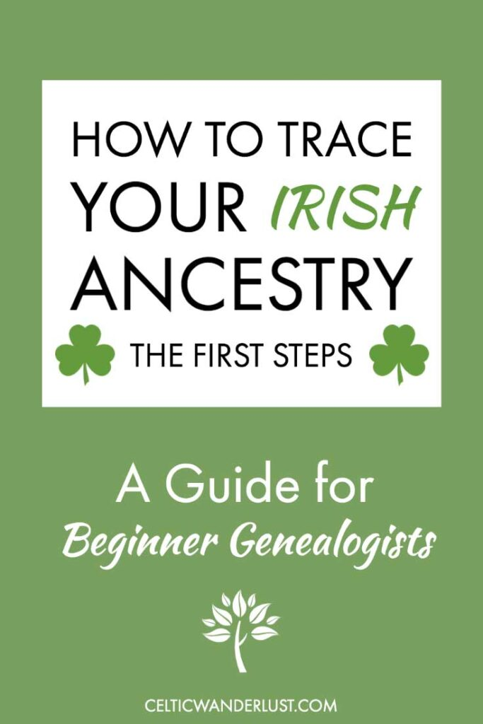 How to Trace Your Irish Ancestry
