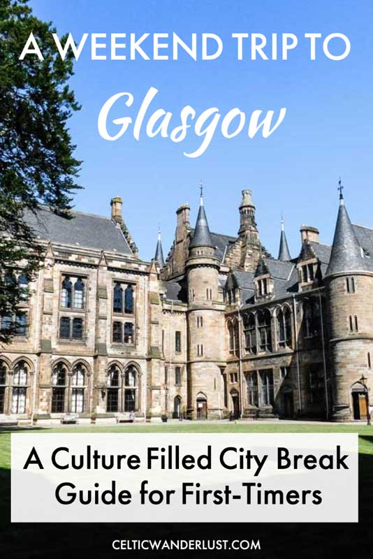 Guide for a weekend trip to Glasgow, Scotland