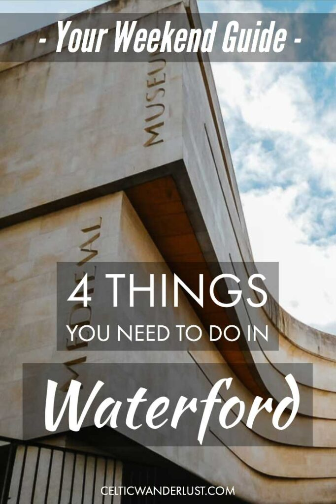 Things to do in Waterford