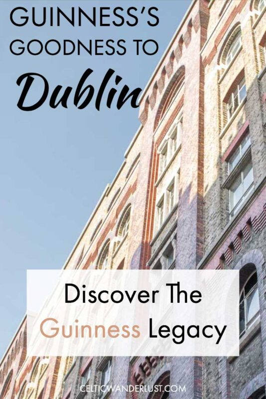 Discover the Guinness Legacy in Dublin