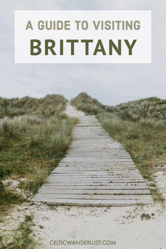 A Guide to Visiting Brittany
