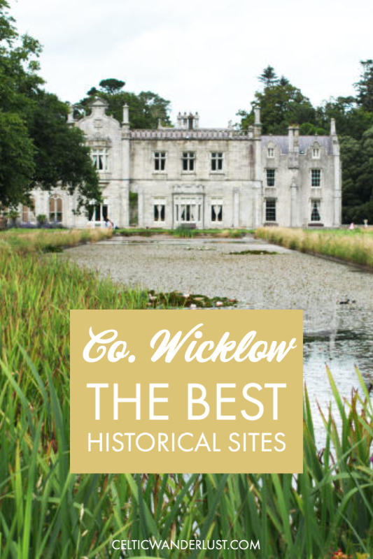 Top Historical Sites to Visit in Wicklow